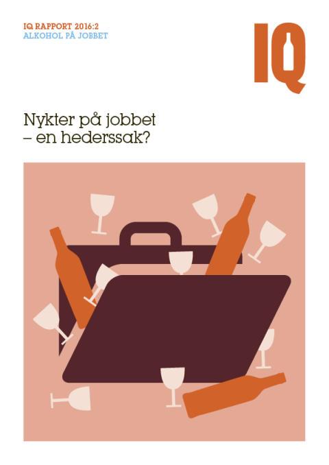 Ny rapport från IQ: Nykter på jobbet – en hederssak?
