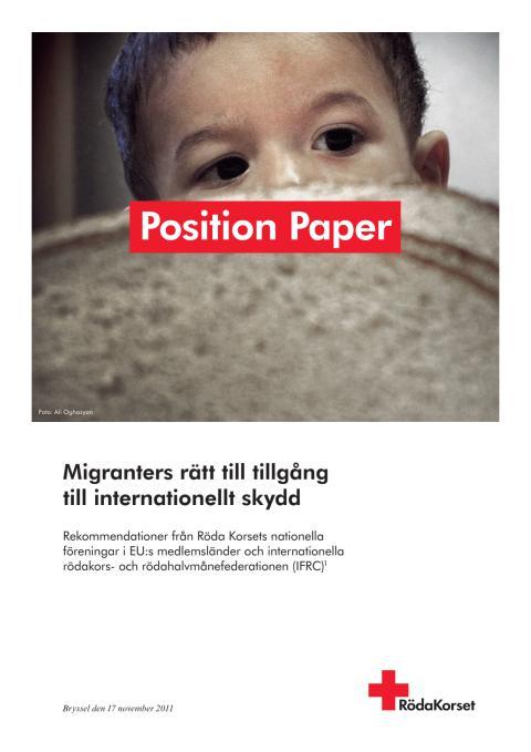 Migranters rätt till tillgång till internationellt skydd - position paper