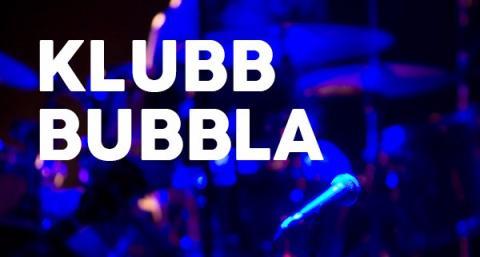 Klubb Bubbla #29: Lola Bonk, Örjan Högberg, Aiman Jihar & Bengt Berg