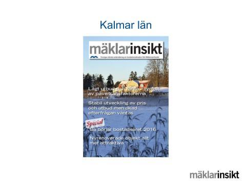Mäklarinsikt Kalmar län 2016:1