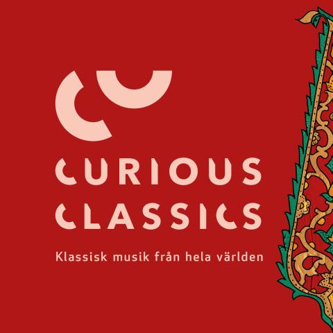 Curious Classics - en nyfiken festival med klassisk musik från hela världen!