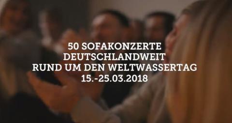 50 SOFAKONZERTE an 10 Tagen für sauberes Trinkwasser rund um den Weltwassertag am 22. März