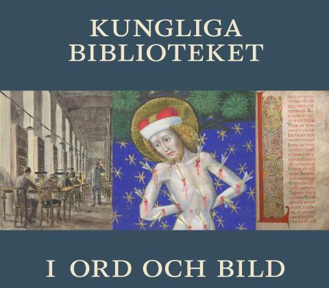 Föreläsning 10 april: Kungliga biblioteket i ord och bild