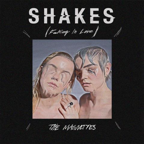 """THE MAGNETTES TILLBAKA MED SINGELN """"SHAKES (FALLING IN LOVE)"""" 31 Maj"""