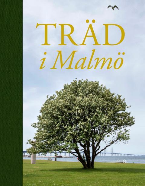 Nya boken om träd i Malmö är här