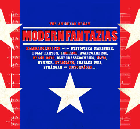 The American Dream - Modern Fantazias, dirigent Hans Ek, 7 november
