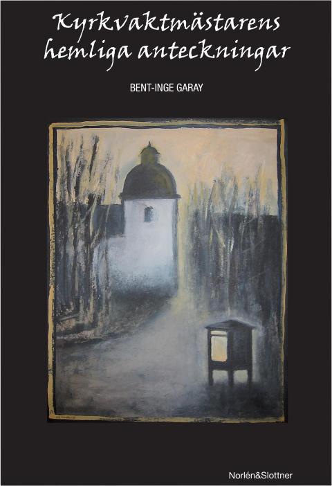 Kyrkvaktmästarens hemliga anteckningar, bokomslag