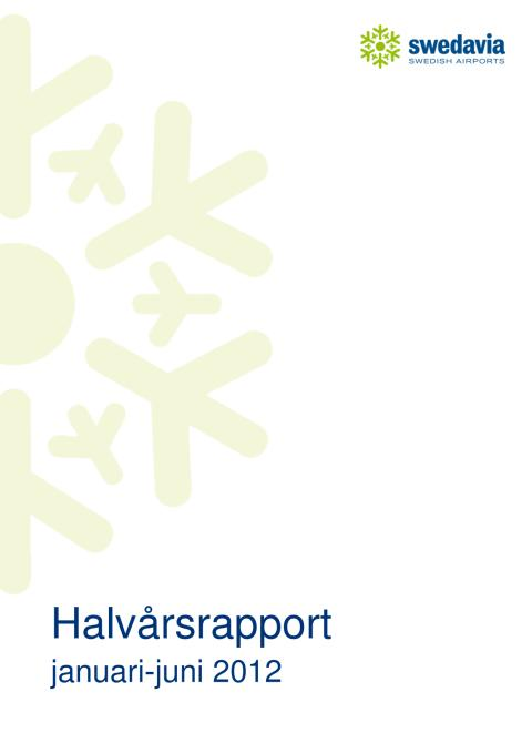 Delårsrapport Swedavia Q2 2012