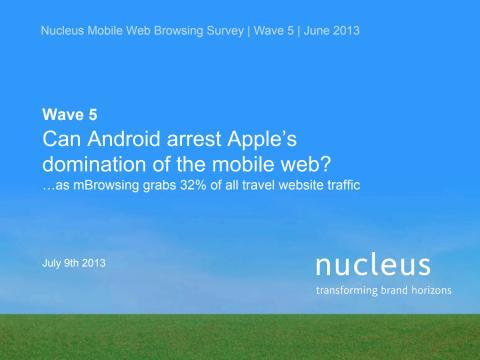 Nucleus Web Browsing Survey - Wave 5 June 2013