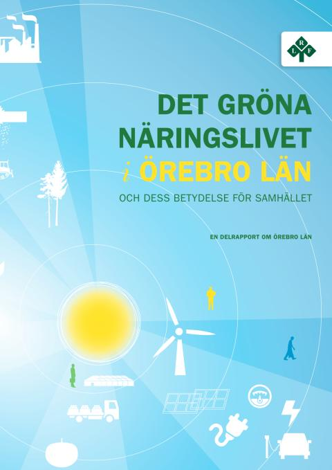 Det gröna näringslivet i Örebro län