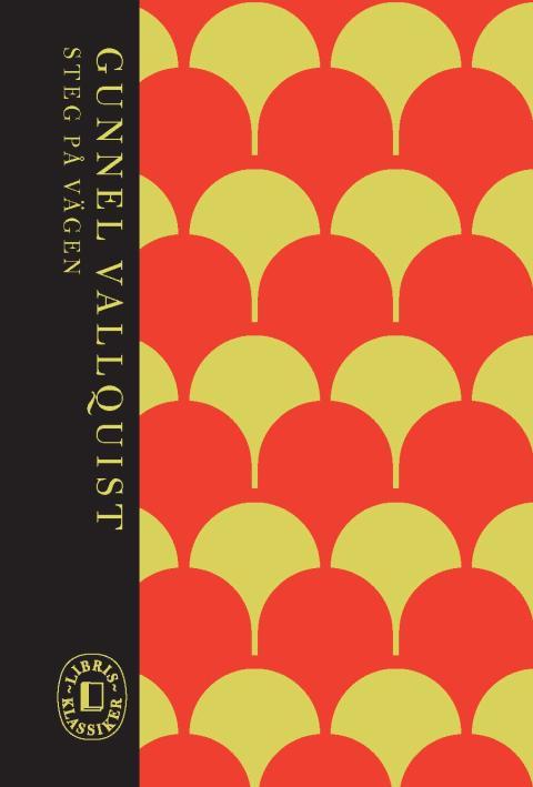 Omslagsbild: Steg på vägen, Gunnel Vallquist (Libris Klassiker-serie)