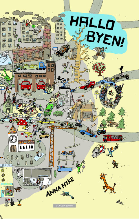 Hallo byen! av Anna Fiske