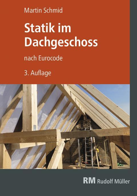Statik im Dachgeschoss nach Eurocode (2D/tif)