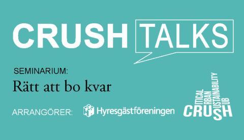 Rätt att bo kvar, Crush talks 4