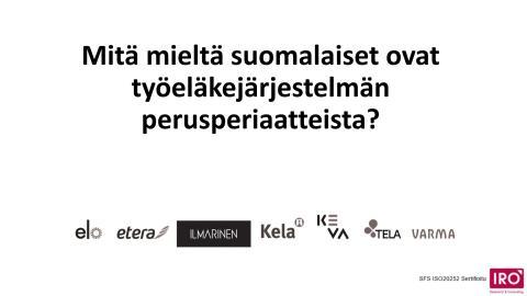 Mitä mieltä suomalaiset ovat työeläkejärjestelmän perusperiaatteista?