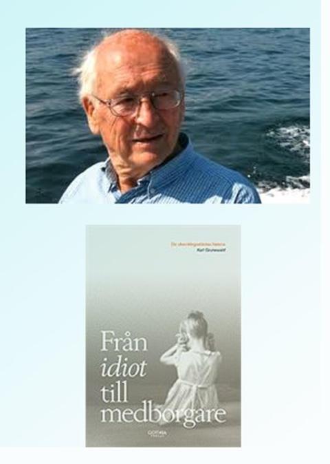 Karl Grunewald berättar om kampen för de utvecklingsstörda