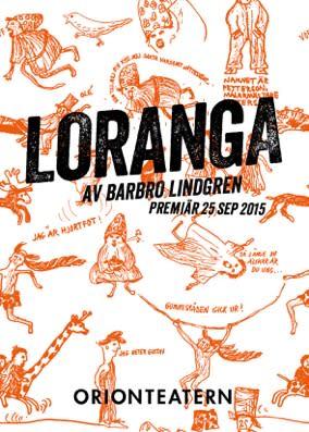 Loranga på Orionteatern