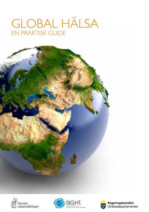 Global Hälsa , en praktisk guide