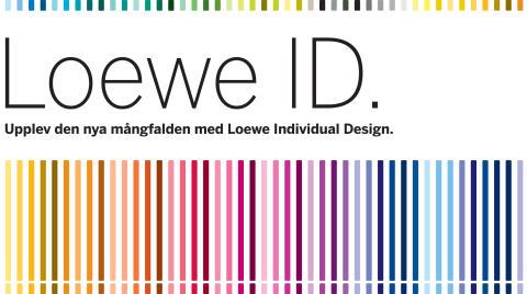 Upplev Loewe ID. Oändliga möjligheter med Loewe Individual Design.