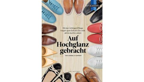 Die beste Pflege für Schuhe