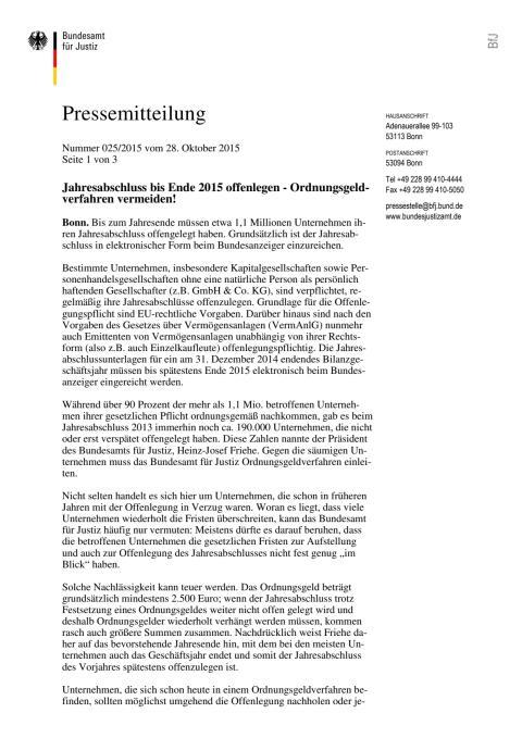 Pressemitteilung Bundesamt für Justiz: Jahresabschluss bis Ende 2015 offenlegen - Ordnungsgeldverfahren vermeiden!
