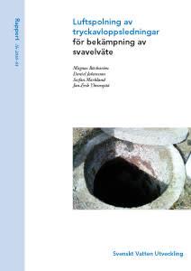 Rapport: Luftspolning av tryckavloppsledningar för bekämpning av svavelväte (ledning)