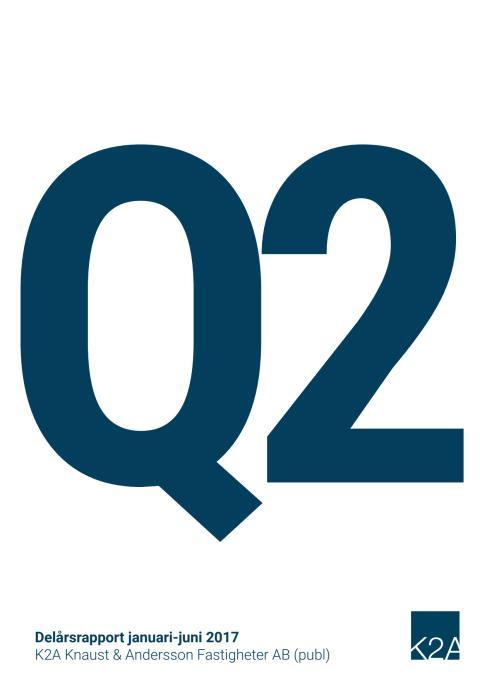 K2A Delårsrapport Q2 2017