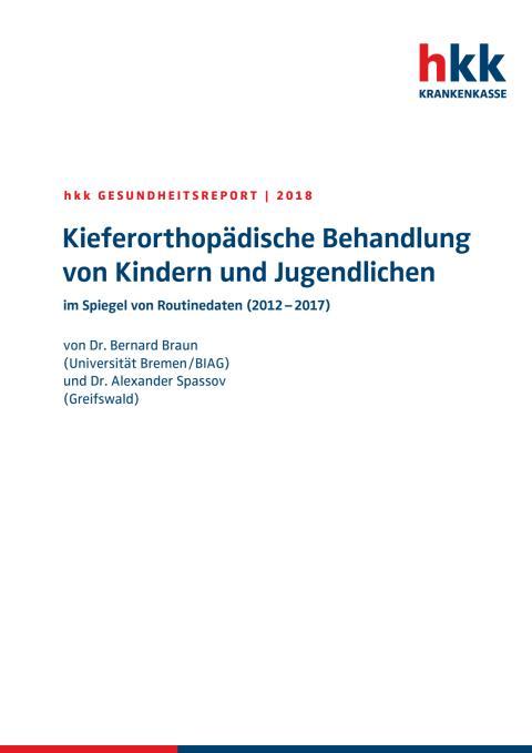 Kieferorthopädische Versorgung von Kindern und Jugendlichen im Spiegel von Routinedaten (2012-2017)