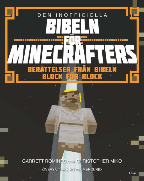 Omslagsbild: Den inofficiella Bibeln för Minecrafters