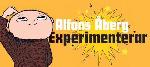 Alfons Åberg Experimenterar