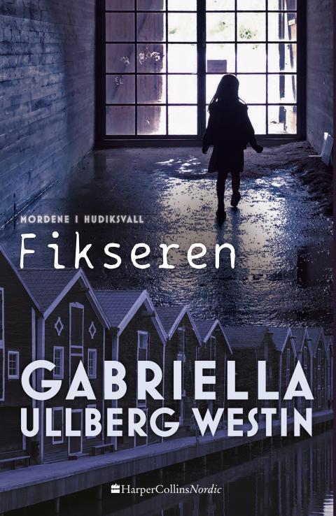 """""""Fikseren"""" af Gabriella Ullberg Westin"""