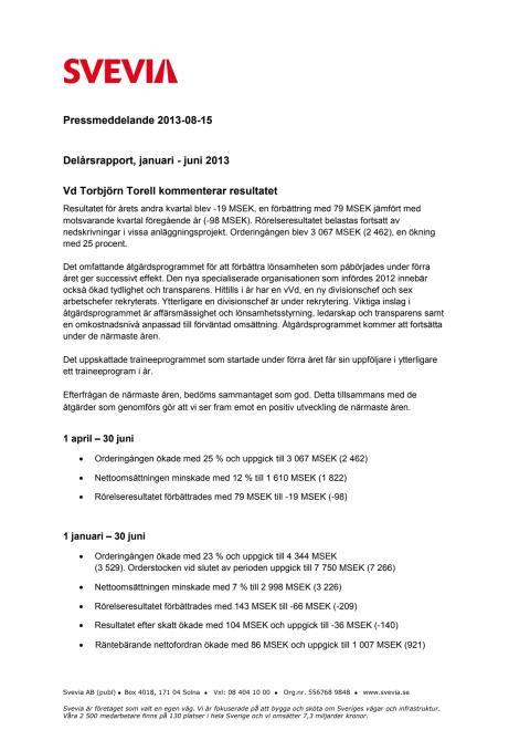 Delårsrapport, januari - juni 2013