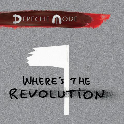 "​Depeche Mode släpper singeln ""Where's The Revolution"""