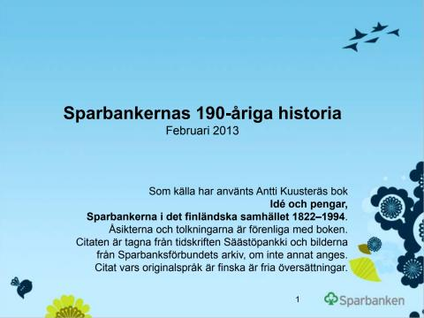 Sparbanksgruppens historia, uppdaterat 02/2013