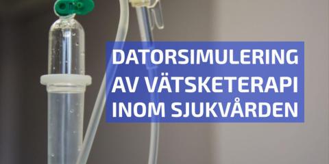 Datorsimulering av vätsketerapi inom sjukvården