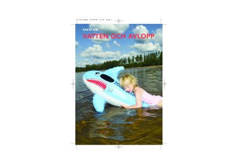 Fakta om Vatten och Avlopp i Sverige