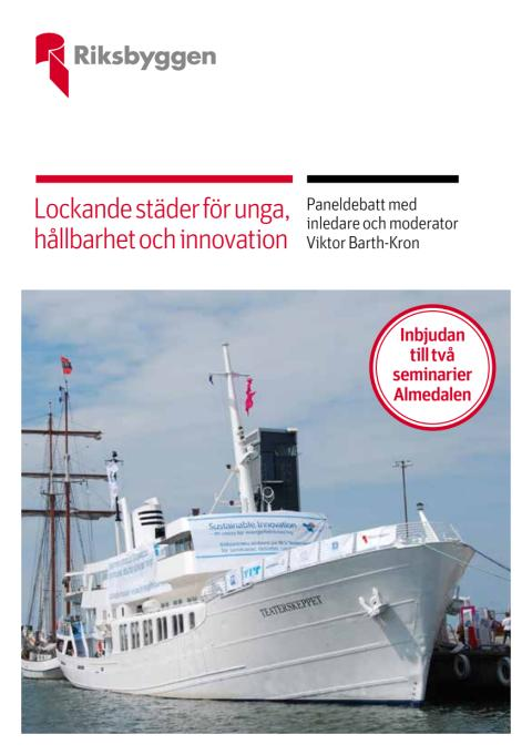Riksbyggens aktiviteter i Almedalen 2014