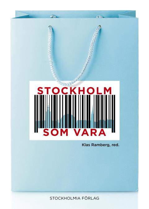 Stockholm som  vara (omslag).