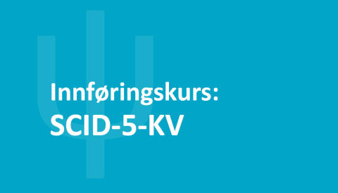 Innføringskurs SCID-5-KV