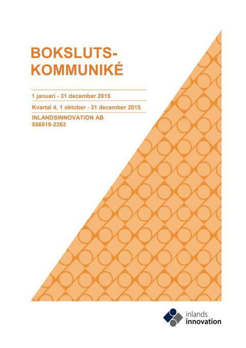 Delårsrapport 4 och bokslutskommuniké 2015