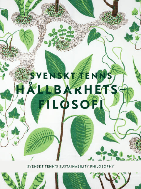 Svenskt Tenn's sustainability philosophy