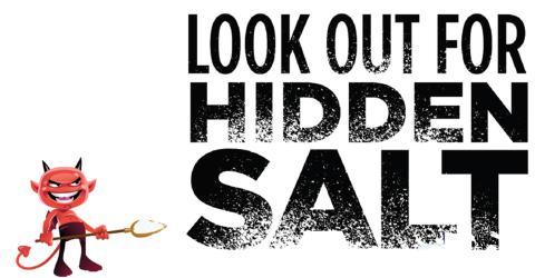 Look out for hidden salt