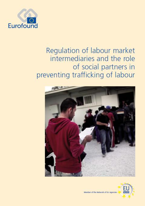 New report stresses need for stronger monitoring of labour market agencies to prevent trafficking of workers