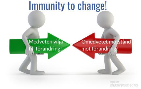 Immunity to change!