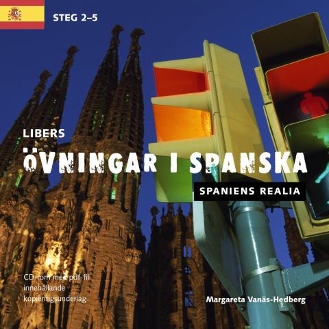 Libers övningar i spanska: Spanien idag - Steg 1-5