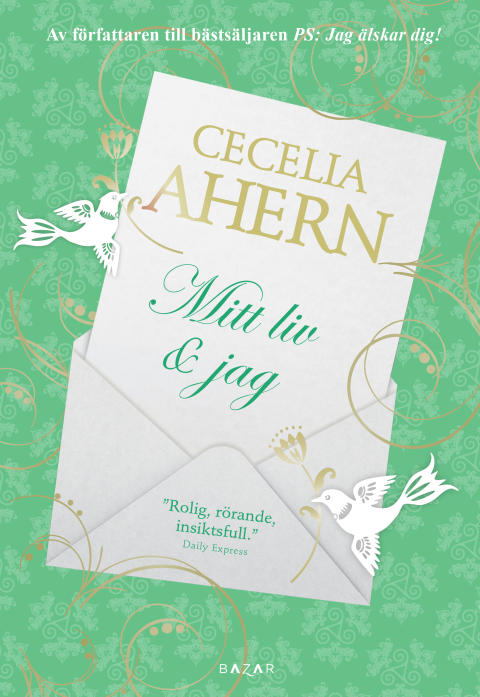 Cecelia Ahern - Mitt liv & jag
