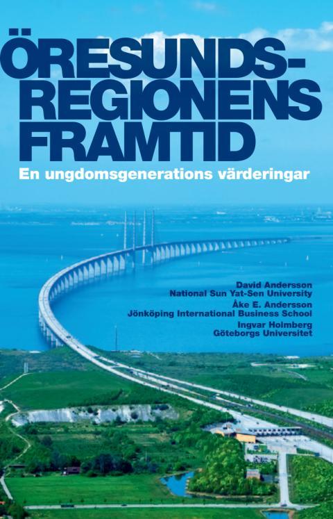 Öresundsregionens framtid - en ungdomsgenerations värderingar