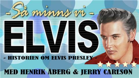 Lindesberg: Så minns vi Elvis