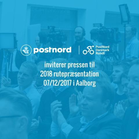 Invitation til pressemøde: PostNord Danmark Rundt 2018 rutepræsentation