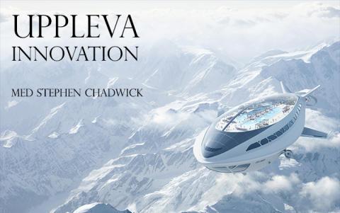 Uppleva Innovation del 7 - med Stephen Chadwick
